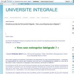 Onzième journée de l'Université Intégrale : Vers une entreprise plus intégrale ?