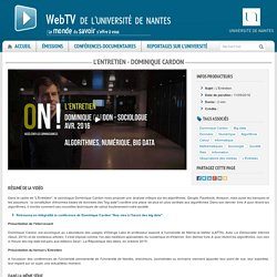 Webtv de l'Université de Nantes - L'Entretien - Dominique Cardon