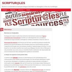 SCRIPTUR@LES – Écrire à l'université en français langue seconde ou étrangère à l'ère du numérique
