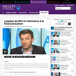 Nicolas Berland, Université Paris-Dauphine - Logique du ROI et résistance à la financiarisation