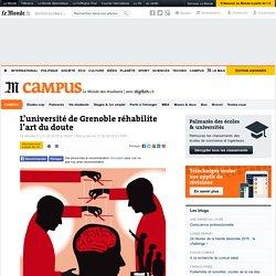 L'université de Grenoble réhabilite l'art du doute