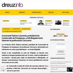Comment Fabrice Llorente, président de l'université de Perpignan, a fait illégalement interner le professeur Caccomo