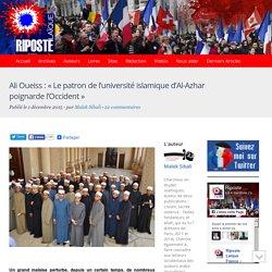 Ali Oueiss : « Le patron de l'université islamique d'Al-Azhar poignarde l'Occident »