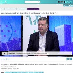 Enrique Casalino, Université de Paris - La mutation managériale du système de santé sous pression de la Covid-19