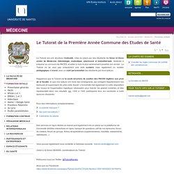 Université de Nantes - UFR Médecine - Le Tutorat de la Première Année Commune des Etudes de Santé