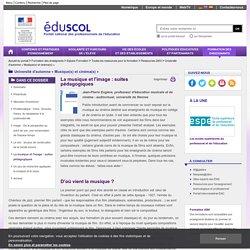 Université d'automne « Musique(s) et cinéma(s) » - La musique et l'image: suites pédagogiques