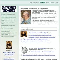Thomas d'Aquin - Université thomiste : philosophie, théologie à l'école de saint Thomas d'Aquin