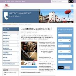 Université de Poitiers - UFR Sciences Humaines et Arts - L'avortement, quelle histoire ! (du 21/04/2015 au 04/07/2015)