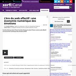 Camille Alloing, Université de Poitiers - Julien Pierre, Audencia Business School - L'ère du web affectif : une économie numérique des émotions