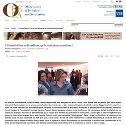 L'Université libre de Bruxelles otage du radicalisme musulman ?