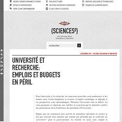 Université et recherche: emplois et budgets en péril
