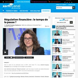 Jézabel Couppey-Soubeyran, Université Paris 1 Panthéon Sorbonne - Régulation financière : le temps de la pause ?
