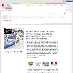 Université virtuelle de Côte d'Ivoire : douze projets de cours en ligne ouverts et massifs sélectionnés