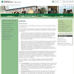Le fin mot: savoir-devenir: Service de soutien à la formation - Université de Sherbrooke