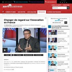 Jérôme Plain, Université de technologie de Troyes (UTT) - Changer de regard sur l'innovation en France