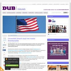 Universiteit Utrecht stopt met o.a. master Amerikanistiek