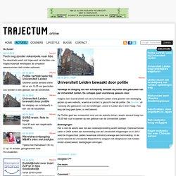 Universiteit Leiden bewaakt door politie