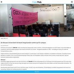 De Nieuwe Universiteit VU bezet leegstaande ruimte op VU-campusFolia Web