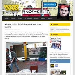 Nieuwe Universiteit Nijmegen kraakt oude kantine