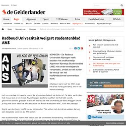 Radboud Universiteit weigert studentenblad ANS