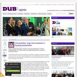 DUB: Universiteiten: stop met investeren in fossiele brandstoffen