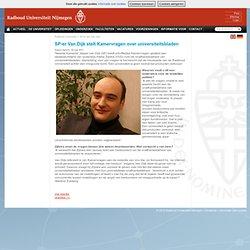 RUNieuws - SP-er Van Dijk stelt Kamervragen over universiteitsbladen