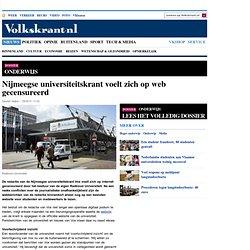 Nijmeegse universiteitskrant voelt zich op web gecensureerd - Onderwijs