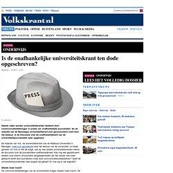 VK: op-ed Is de onafhankelijke universiteitskrant ten dode opgeschreven? - Bezuinigingen in het hoger onderwijs