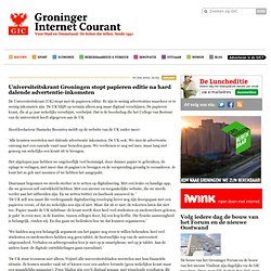 Universiteitskrant Groningen stopt papieren editie na hard dalende advertentie-inkomsten - Groninger Internet Courant