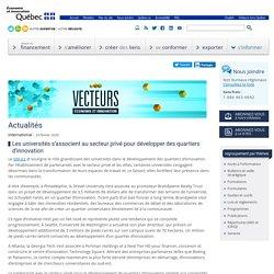 Les universités s'associent au secteur privé pour développer des quartiers d'innovation-MEI