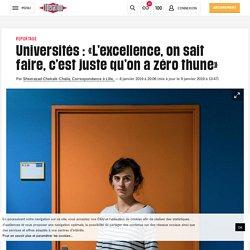 Universités: «L'excellence, on sait faire, c'est juste qu'on a zéro thune»
