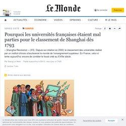 Pourquoi les universités françaises étaient mal parties pour le classement de Shanghai dès 1793