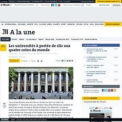 Les universités à portée de clic aux quatre coins du monde