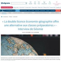 « La double licence économie-géographie des universités offre une alternative aux classes préparatoires » - Interview de Géomie