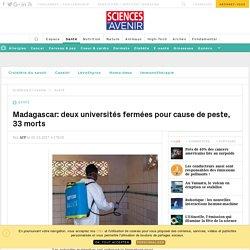 AFP 05/10/17 Madagascar: deux universités fermées pour cause de peste, 33 morts