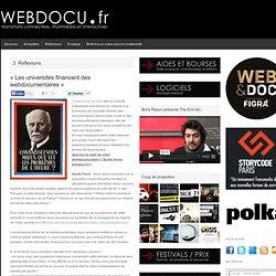 «Les universités financent des webdocumentaires»