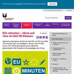 EU-minuten – filmtävling - Universitets- och högskolerådet (UHR)