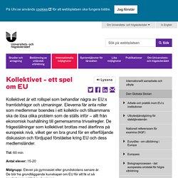 Kollektivet - ett spel om EU - Universitets- och högskolerådet (UHR)