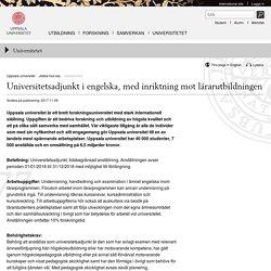 Universitetsadjunkt i engelska, med inriktning mot lärarutbildningen - Uppsala universitet