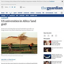 US universities in Africa 'land grab'