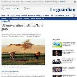 US universities in Africa 'land grab'