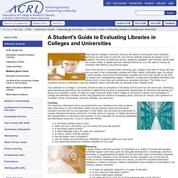 A Student's Guide to Evaluating Libraries in Colleges and Universities