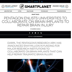 Pentagon enlists universities to collaborate on brain implants to repair brain injury