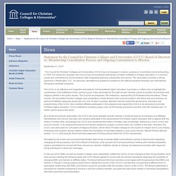9/21/15: Council for Christian Colleges & Universities - Statement by the Council for Christian Colleges and Universities (CCCU) Board of Directors re: Membership Consultation Process and Ongoing Commitment to Mission