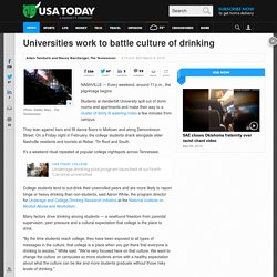 Universities work to battle culture of drinking