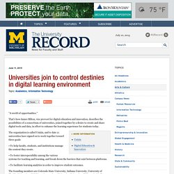 Universities join to control destinies in digital learning environment