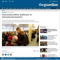 Universities follow 'pathways' to international students