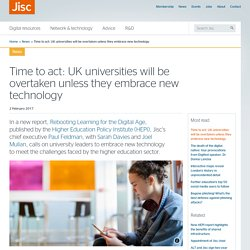 Time to act: UK universities will be overtaken unless they embrace new technology