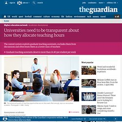 Universities need to be transparent about how they allocate teaching hours