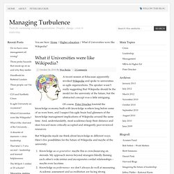 What if Universities were like Wikipedia? – Managing Turbulence